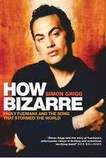 How Bizarre: Pauly Fuemana and the Song That Stormed the World ' Grigg, Simon