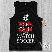 Tank Top - DRINK BEER AND WATCH SOCCER - KEEP CALM world cup Shirt S M L XL XXL