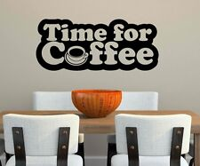 Wall tattoo Time for Coffee Cup Kitchen Saying Cafe Coffee Wall Decal 5Q799