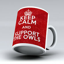 New Keep Calm And Support The Owls Sheffield Wednesday 11OZ Tea Coffee Cup Mug
