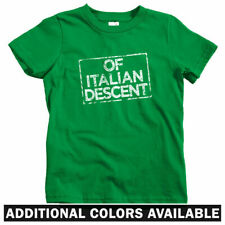 Of Italian Descent Kids T-shirt - Baby Toddler Youth Tee - Italy Italia Rome IT