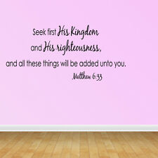 Wall Decal Quote Seek First His Kingdom And His Righteousness Scripture (R41)