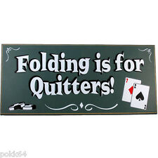 Panneau decoratif salle POKER en bois Folding is for Quitters cartes 18 x 41 cm