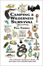 Camping & Wilderness Survival The Ultimate Outdoors Book Paul Tawrell