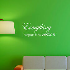 Everything happens for a reason Famous Vinyl Wall Quote Decals Sticker