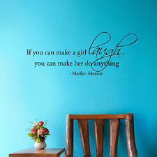 If you can make a girl laugh, you can make her do... - Marilyn Monroe Wall Decal