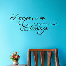 PRAYERS GO UP, BLESSINGS COME DOWN - Wall Quote Decals