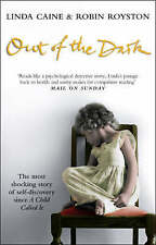 Out of the Dark by Linda Caine, Robin Royston