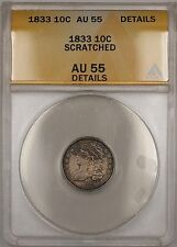 1833 Capped Bust Silver Dime 10c Coin ANACS AU-55 Details Scratched PM