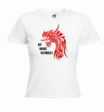 'By Saint George' St. George's / Georges Day Ladies Girls Funny T-shirt Tee