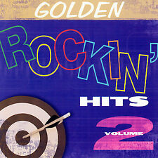 Golden Rockin Hits, Vol. 2 by Various Artists (CD, Feb-2006, CBUJ Distribution)