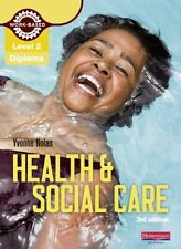 Level 2 Health and Social Care Diploma: Candidate Book