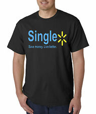New Way 414 - Unisex T-Shirt Single Save Money Live Better Walmart Parody