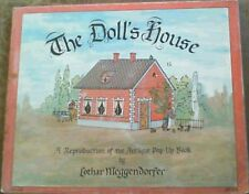 The Doll's House: A Reproduction of the Antique Pop-Up Book by Lothar Meggendo..
