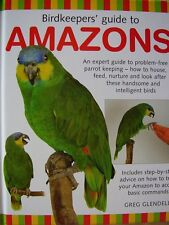 NEW hardback AMAZON PARROT BOOK pet BIRD birdkeeper`s amazons GUIDE TO AMAZONS