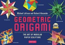 Geometric Origami Kit: The Art of Modular Paper Sculpture [Origami Kit with Book