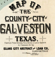 1891 Map of the County and City of Galveston Texas