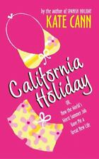 California Holidayby Kate Cann (2005 Paperback)  FF883