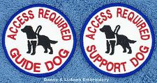 1 ACCESS REQUIRED SUPPORT GUIDE DOG PATCH 3 Danny & LuAnns Embroidery assistance