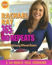 Rachael Ray 365: No Repeats--A Year of Deliciously Different Dinners (A...