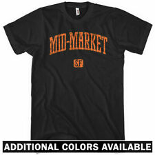 Mid-Market San Francisco T-shirt - Men S-4X - Gift California 415 SF Bay Area CA