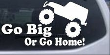 Go Big Or Go Home Jeep Car or Truck Window Laptop Decal Sticker 4X4 10X5.5