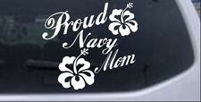 Proud Navy Mom Hibiscus Flowers Car or Truck Window Laptop Decal Sticker 6X6.5