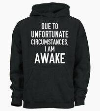 Unfortunate Circumstances Hipster Funny Hoody Hoodie Mens Womens Ladies