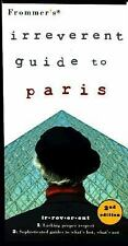 Frommer's Irreverent Guide to Paris, 2nd Edition