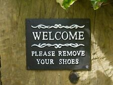 """""""WELCOME PLEASE REMOVE YOUR SHOES"""" ANTIQUE STYLE BLACKCAST IRON SIGN HOME / B&B"""