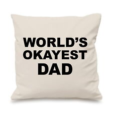 Worlds Okayest Dad Funny Gift Idea Christmas Custom Cushion Cover Gift
