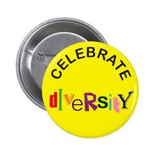 CELEBRATE DIVERSITY Pin / Button Badge 25mm, 38mm, 45mm, 58mm, 77mm