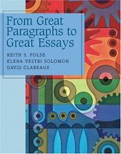 KEITH S. FOLSE - From Great Paragraphs to Great Essays  ** Brand New **
