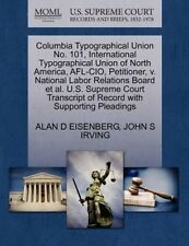 Columbia Typographical Union No. 101, International Typographical Union of North