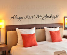 Wall Decal Quote Sticker Vinyl Art Lettering Love Always Kiss Me Goodnight L49