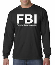 New Way 075 - Long-Sleeve T-Shirt FBI Female Body Inspector Funny Humor