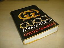 GERALD MCKNIGHT - Gucci: A House Divided - HARDCOVER ** Brand New **