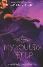 RACHEL VINCENT - My Soul to Keep (Soul Screamers, ** Very Good Condition **