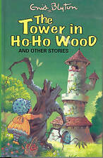 The Tower in Ho-Ho Wood and Other Stories (Enid Blyton's Popular Rewards Series