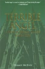 DERMOT MCEVOY - Terrible Angel: A Novel of Michal Collins in ** Brand New **