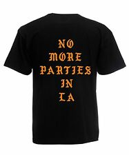 No More Parties In LA Tee Shirt Kanye West Inspired - The Life of Pablo
