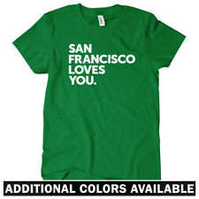 San Francisco Loves You Women's T-shirt S-2X - Mission District Haight Ashbury