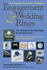 Engagement and Wedding Rings: The Definitive Buying Guide by Antoinette Matlins