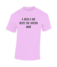 A Beer a Day keeps the doctor away Funny cotton T-shirt pink