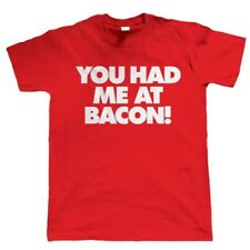 You Had Me At Bacon, Funny Mens T Shirt, Birthday Gift for Dad Him Fathers Day