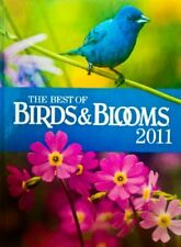 BEST OF BIRDS BLOOMS 2011 - Hardcover *Excellent Condition*