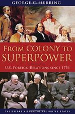 FROM COLONY TO SUPERPOWER U S FOREIGN RELATIONS SINCE 1776 OXFORD - Hardcover VG