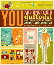 YOU ARE ONE-THIRD DAFFODIL AND OTHER FACTS TO AMAZE AMUSE AND **Mint Condition**