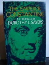 EMPEROR CONSTANTINE A CHRONICLE By Sayers Dorothy L - Hardcover **Excellent**