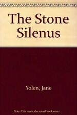 STONE SILENUS By Yolen Jane - Hardcover **BRAND NEW**